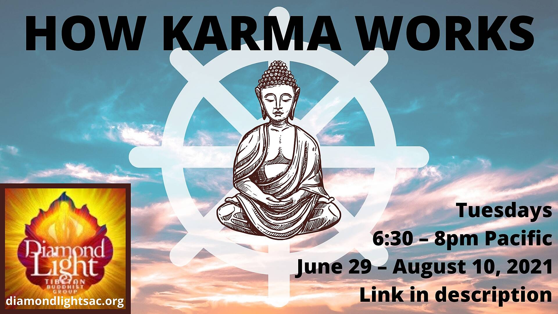 How Karma Works banner - Mojo Tchudi - June 2021.jpg